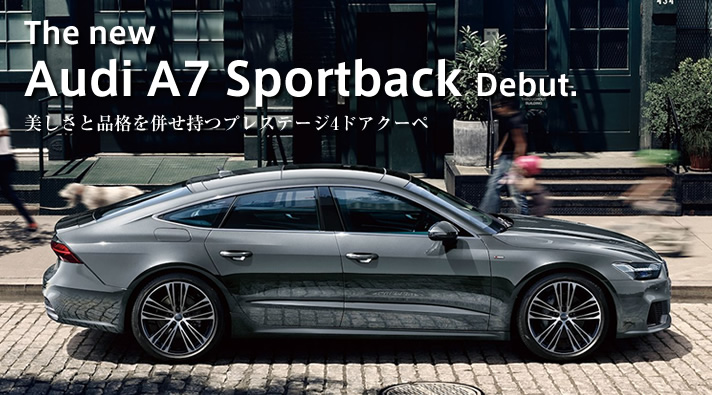 The new Audi A7 Sportback Debut.