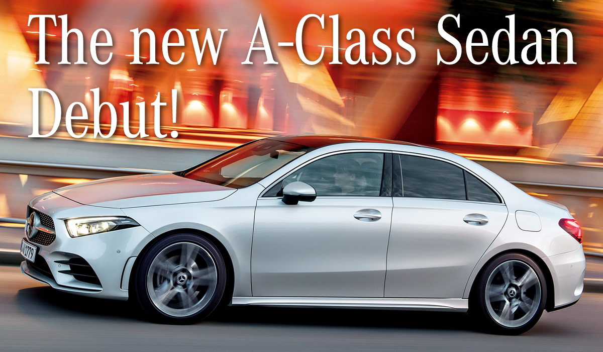The new A-Class Sedan Debut!